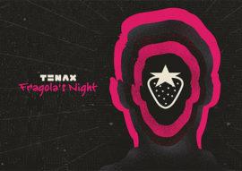 fragola's night - tenax firenze