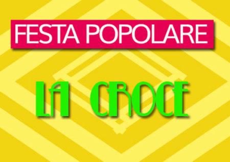 festa popolare - la croce lucignano