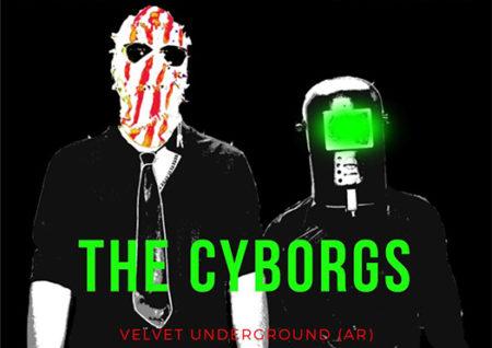 the cyborgs - velvet underground