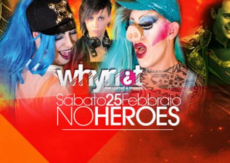whynot no heroes - karemaski