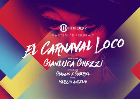el carnaval loco - le mirage