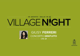 village night giusy ferreri - valdichiana outlet
