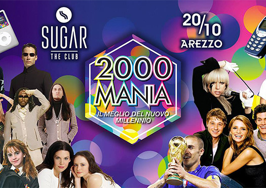 2000 mania - sugar the club arezzo