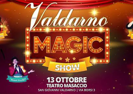 valdarno magic show - teatro masaccio