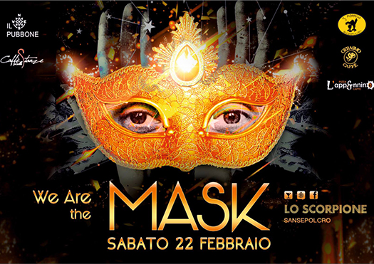 we are the mask - lo scorpione sansepolcro