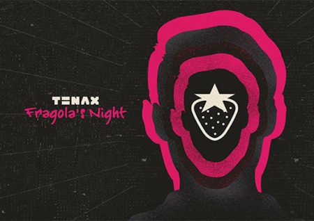 fragola's night - tenax firenze